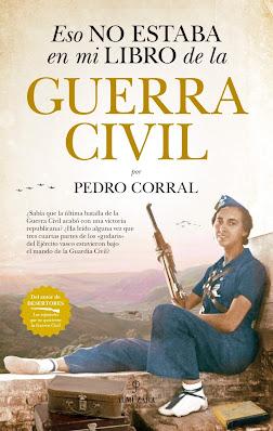 """Reseña del libro """"Eso no estaba en mi libro de la Guerra Civil"""" - Bellumartis Historia Militar"""