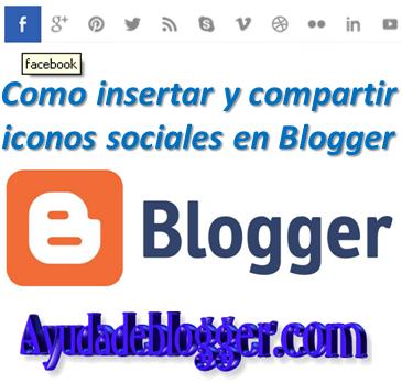 Como insertar y compartir iconos sociales en Blogger