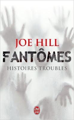 Fantômes histoires troubles de Joe Hill