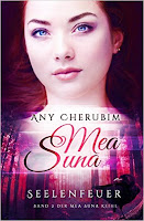 http://ruby-celtic-testet.blogspot.com/2016/04/mea-suna-seelenfeuer-von-any-cherubim.html