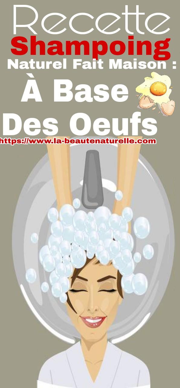 Recette shampoing naturel fait maison : à base des oeufs