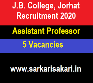 J.B. College, Jorhat Recruitment 2020 - Apply For Assistant Professor Post