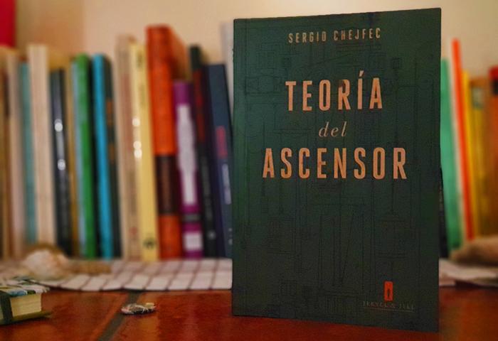 Apuntes sobre la obra «Teoría del ascensor» de Sergio Chejfec