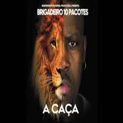 Brigadeiro 10 Pacotes - País Sujo (Rap) 2020