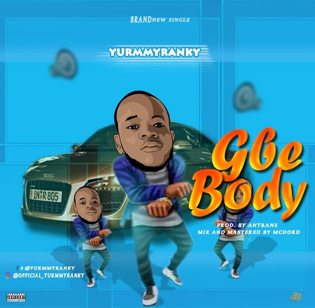 Yurmmy Ranky - Gbe body