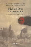 Piel de oso y otros cuentos / Jacob y Wilhelm Grimm / ilustraciones, Pablo Auladell