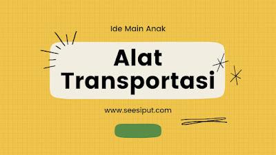 Ide Main Anak Alat Transportasi