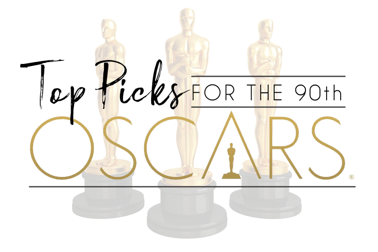 90th Academy Award Nominations and Predictions to Win