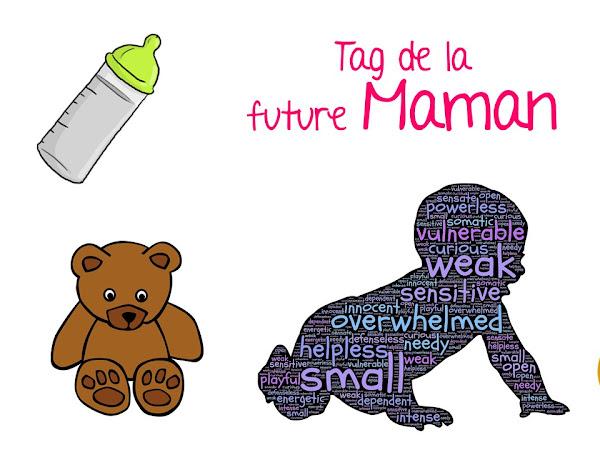 Tag de la future Maman !