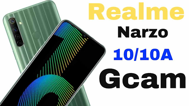 download gcam for realme narzo 10a