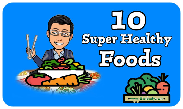 10 Super Healthy Foods