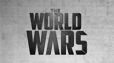The World Wars Extended Edition Ep.1 Trial by Fire