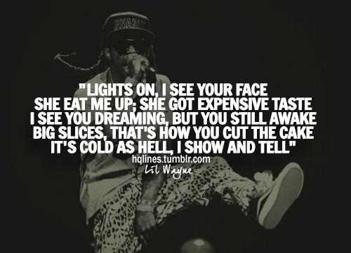 New Lil Wayne Quotes 2013