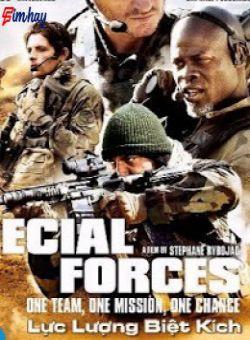 Lực Lượng Đặc Biệt - Special Forces (2011)