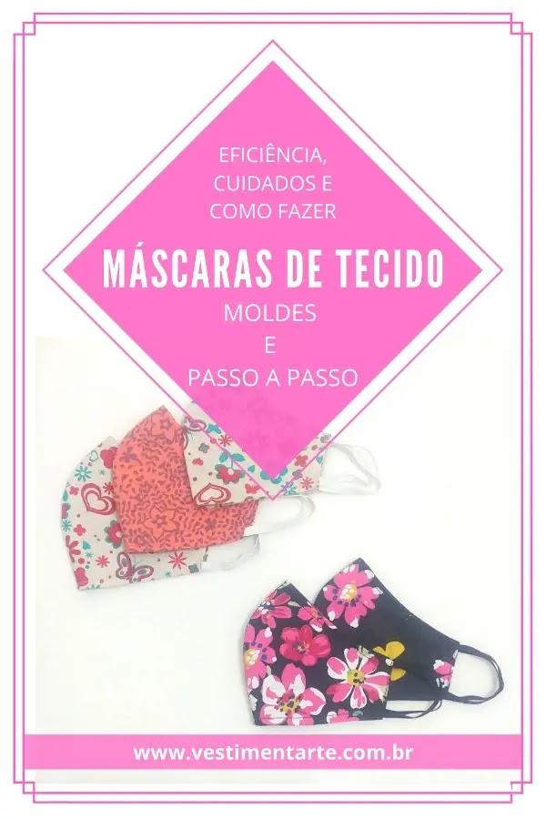 Máscaras de tecido para proteção do rosto: eficácia, cuidados e como fazer