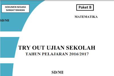 Ujian Sekolah merupakan ujian simpulan yang dilaksanakan sebagai pengganti penyelenggaraan Uj Unduh Soal Try Out Ujian Sekolah UN SD/MI 2017