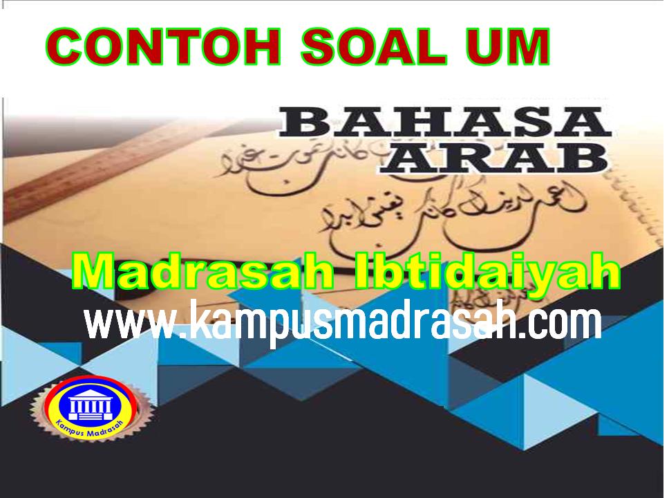 Soal Ujian Madrasah Bahasa Arab