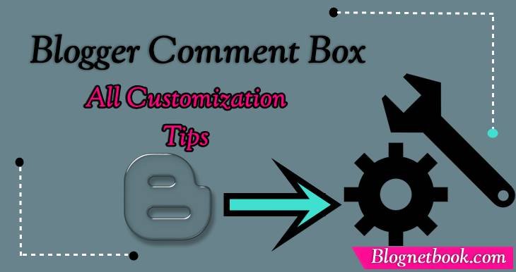 blogger comment box customization tips