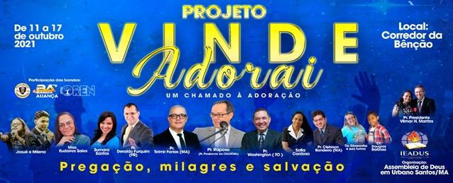 Vinde & Adorai, em Urbano Santos/MA