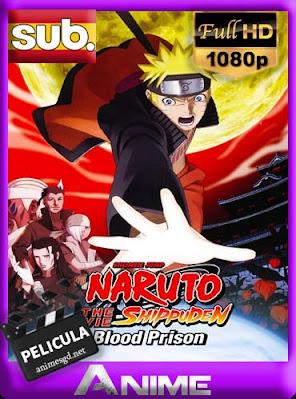 Naruto Shippuden la película: Prisión de sangre subtitulada HD [1080P] [GoogleDrive] DizonHD