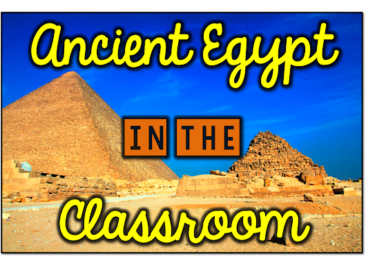 Ancient Egypt in the Classroom