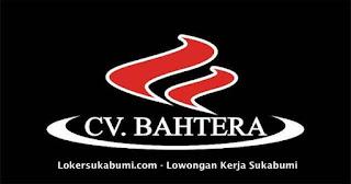 Lowongan Kerja CV Bahtera Sukabumi Terbaru