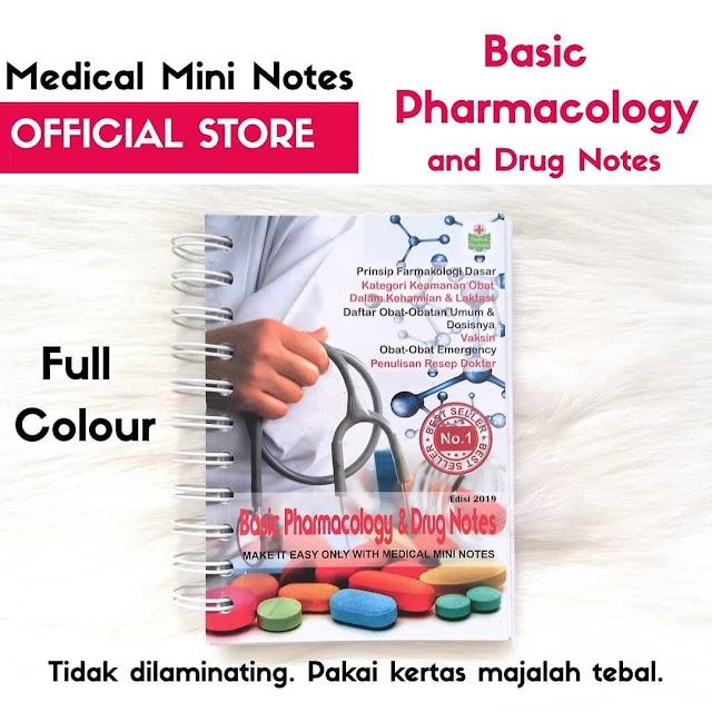 "Medical Mini Notes (MMN) ""Basic Pharmacology & Drug Notes"""