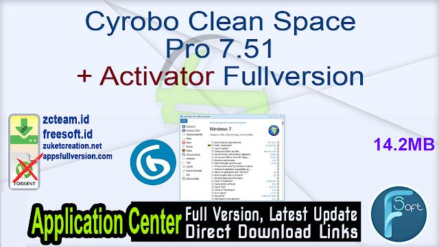 Cyrobo Clean Space Pro 7.51 + Activator Fullversion