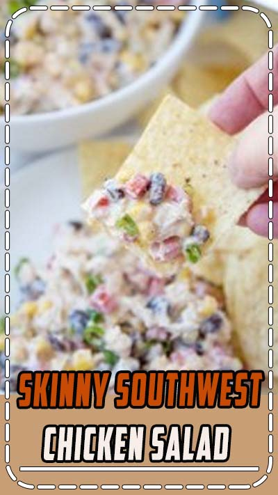 Skinny Southwest Chicken Salad - Skinny Southwest Chicken Dip is full of shredded chicken and loads of veggies and spices for a healthy Southwest Chicken Salad appetizer or main course! #healthyrecipe #salad