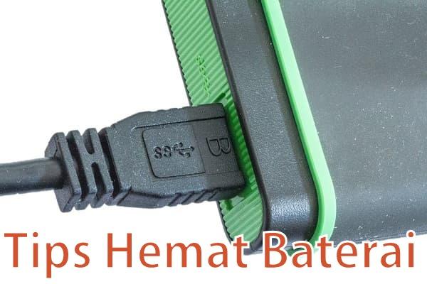 tips cara menghemat baterai