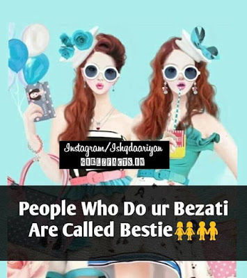 People Who Do Your Bezzati Are Called Bestie