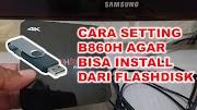 CARA SETTING B860H AGAR BISA INSTAL LANGSUNG DARI FLASHDISK