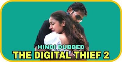 The Digital Thief 2 Hindi Dubbed Movie