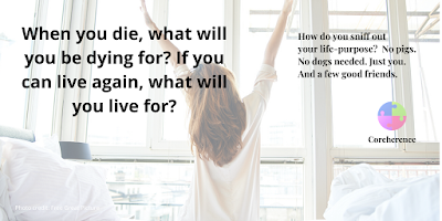 What will you be dying for?
