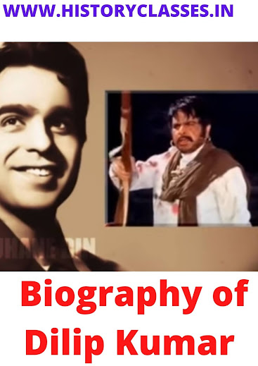 Biography of Dilip Kumar