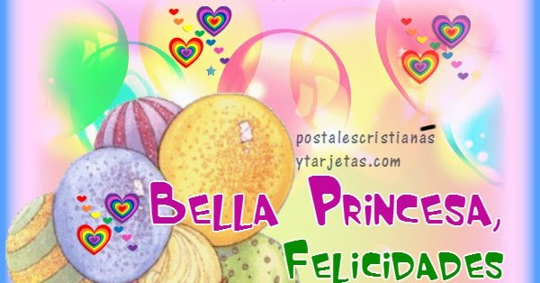 Postales de feliz cumpleanos para una princesa