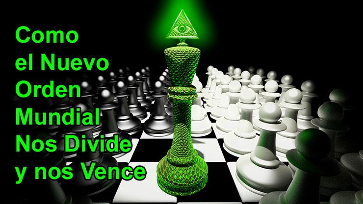 check out 69ff3 bfe3f Como el Nuevo Orden Mundial nos Divide y nos Vence