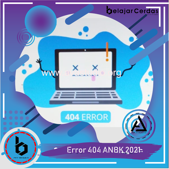 "Cara Mengatasi ""Error 404"" Exambrowser ANBK 2021"