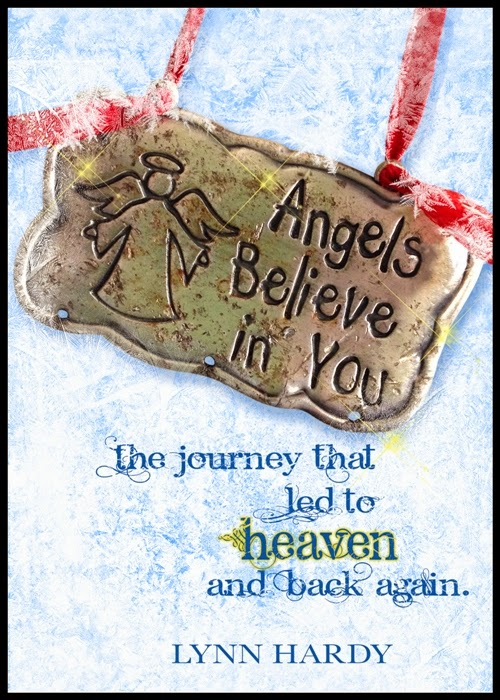 To Heaven and Back Again: Anointed by an Angel (First Test as a