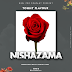 AUDIO|Tommy Flavour-Nishazama|Official Mp3 Audio Download