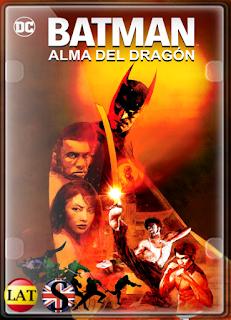 Batman: Alma del Dragón (2021) FULL HD 1080P LATINO/INGLES