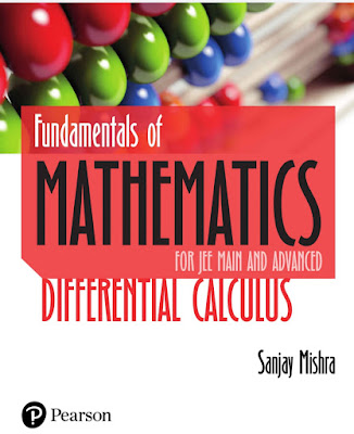 Sanjay mishra differential calculus mathematics for iitjee Pearson odf download