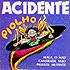 Piolho é o terceiro vinil independente do Acidente, lançado em 1985.