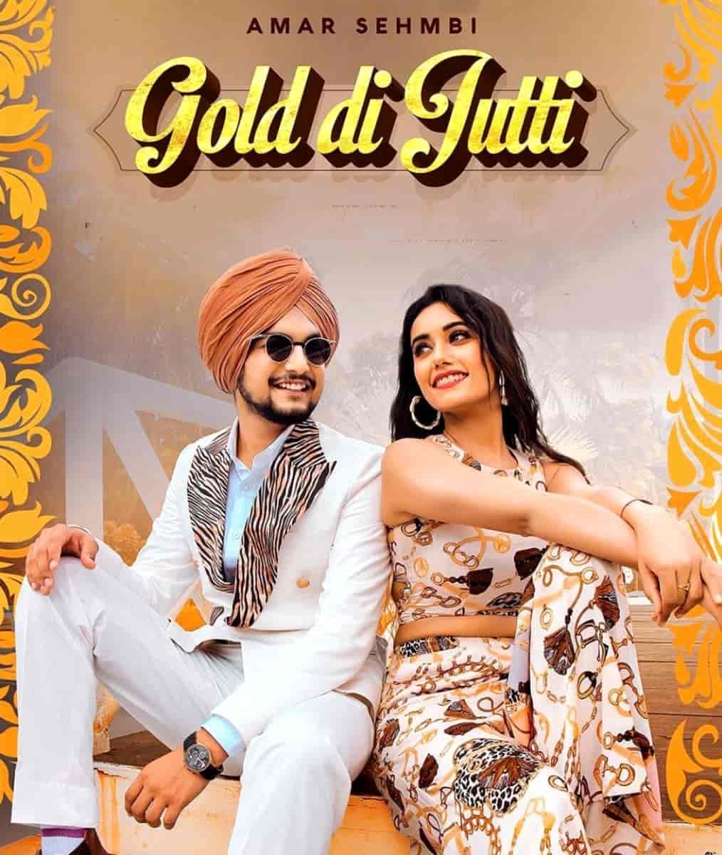 Gold Di Jutti Punjabi Song Image Features Amar Sehmbi and Charvi Dutta