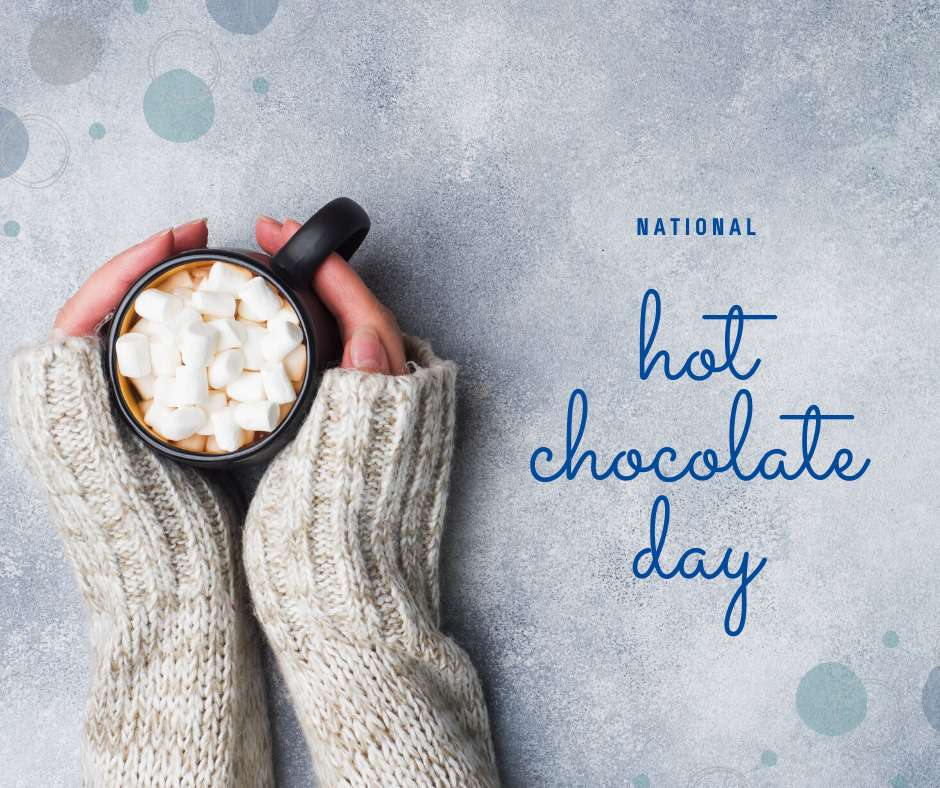 National Hot Chocolate Day Wishes Awesome Images, Pictures, Photos, Wallpapers