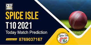 CC vs GG 19th Match Spice Isle T10 100% Sure Match Prediction