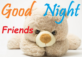 good night images friend with teddy