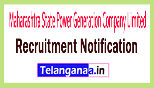 Maharashtra State Power Generation Company Limited MAHAGENCO Recruitment Notification