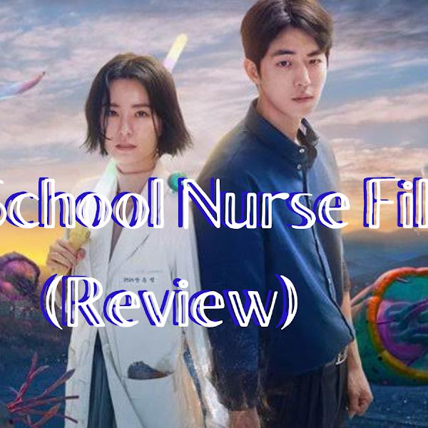 The School Nurse Files (Review)