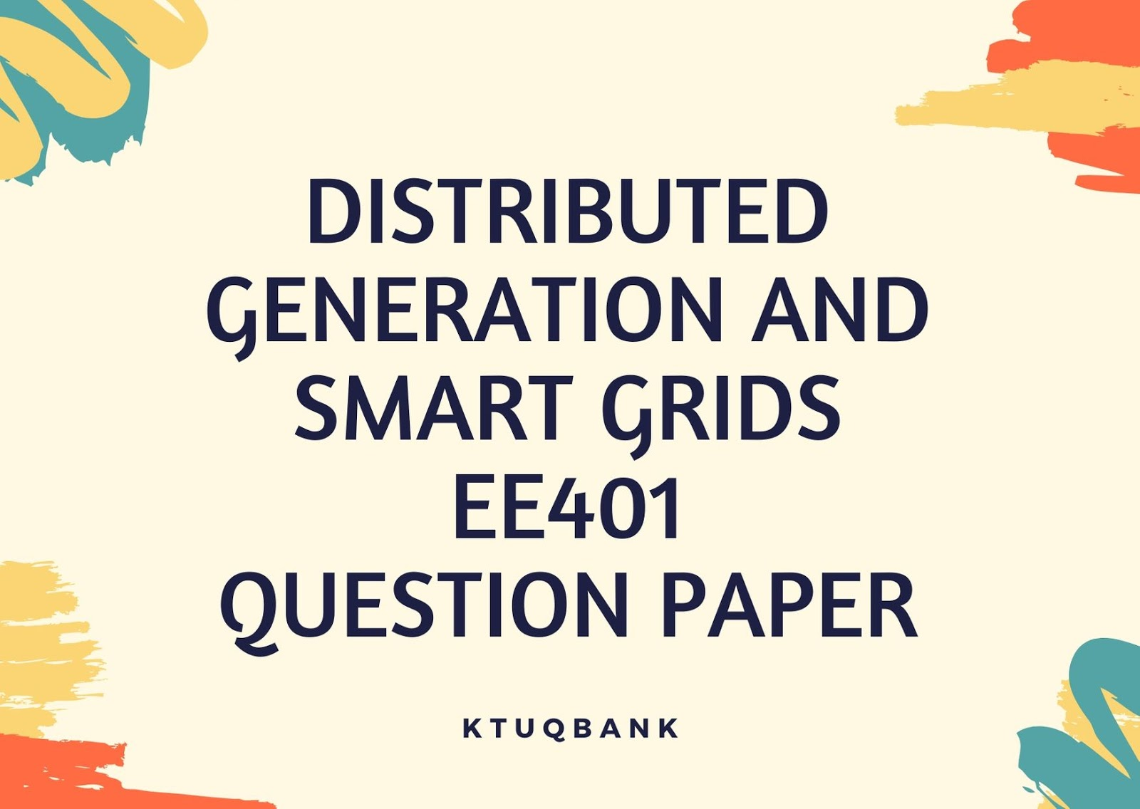 Distributed generation and smart grids | EE403 | Question Papers (2015 batch)
